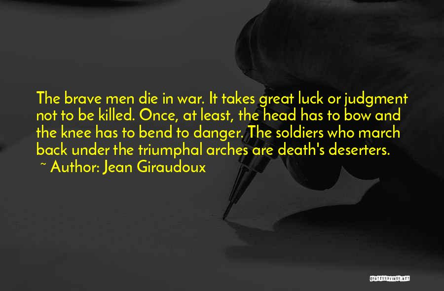 Death In War Quotes By Jean Giraudoux