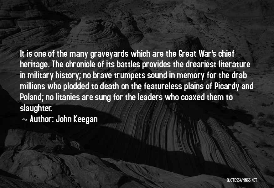 Death In War Quotes By John Keegan