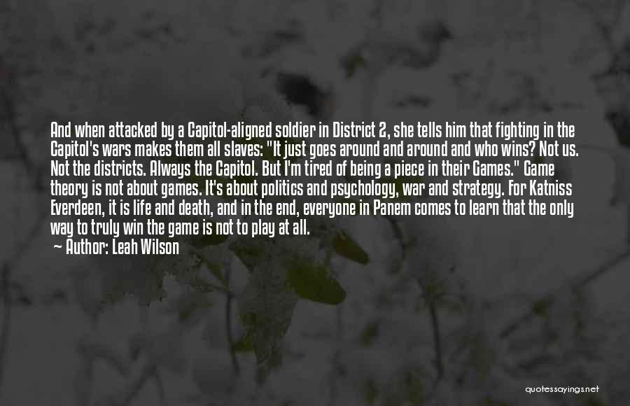 Death In War Quotes By Leah Wilson