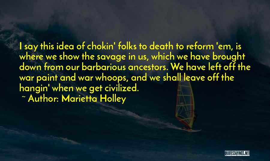 Death In War Quotes By Marietta Holley