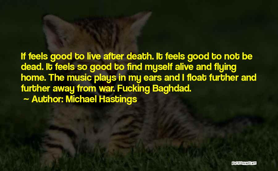 Death In War Quotes By Michael Hastings