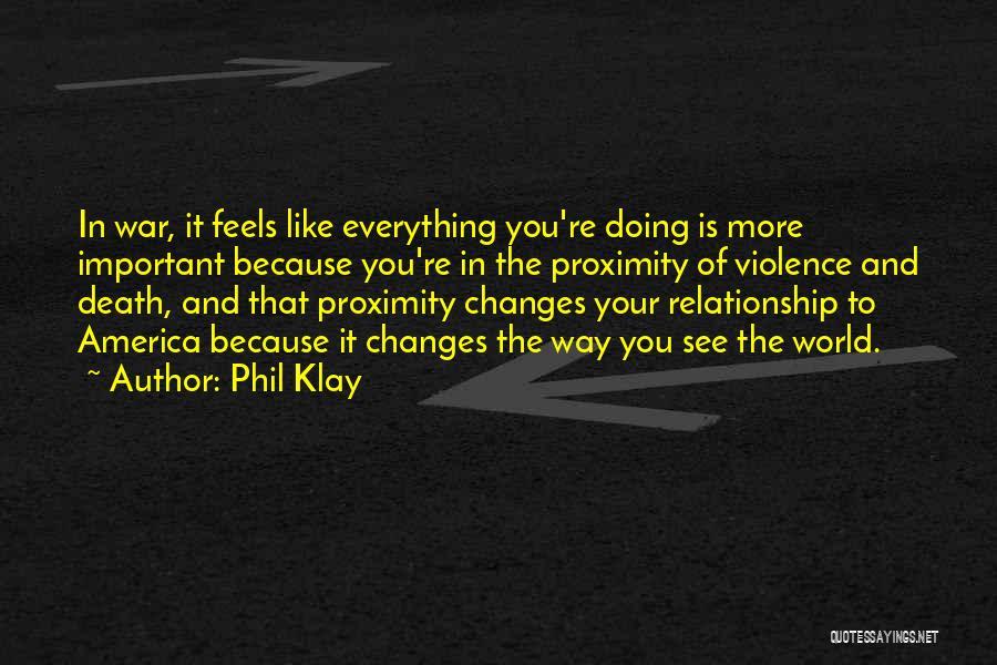 Death In War Quotes By Phil Klay