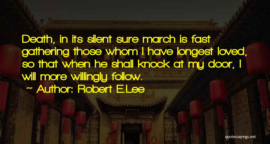 Death In War Quotes By Robert E.Lee