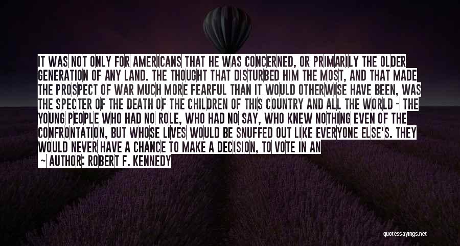 Death In War Quotes By Robert F. Kennedy