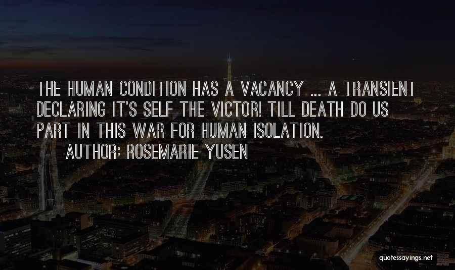 Death In War Quotes By Rosemarie Yusen