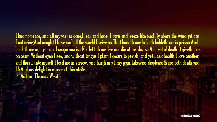 Death In War Quotes By Thomas Wyatt