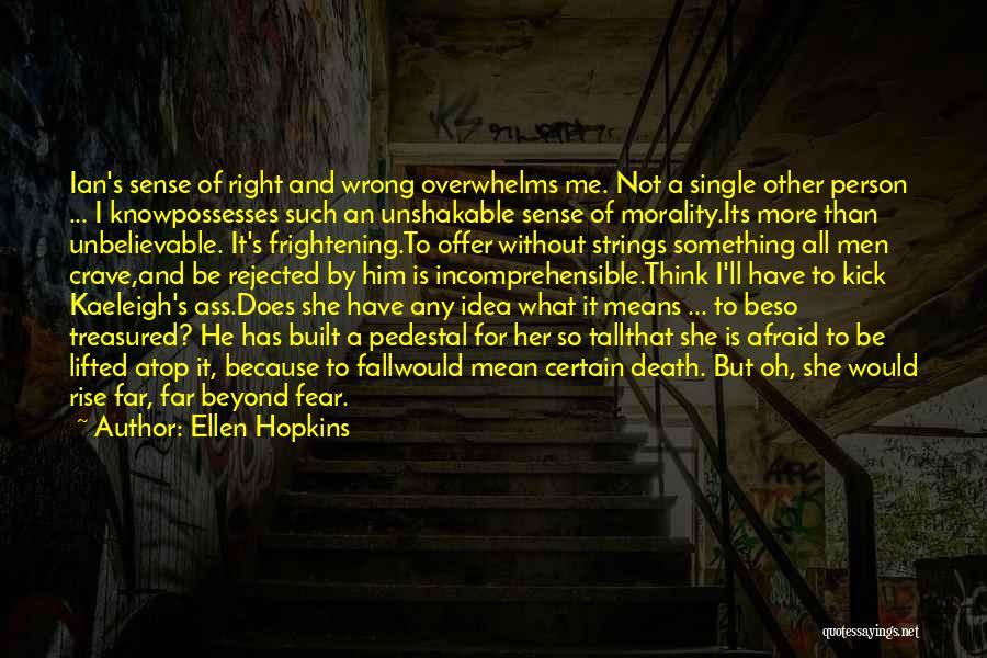 Death Is Certain Quotes By Ellen Hopkins