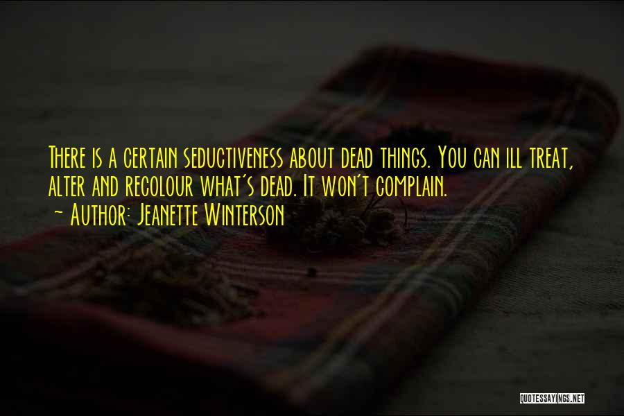 Death Is Certain Quotes By Jeanette Winterson