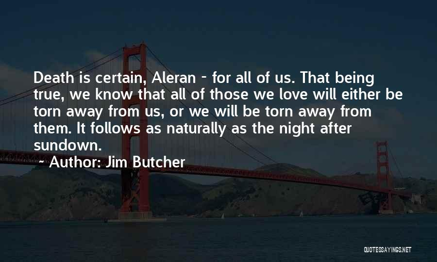 Death Is Certain Quotes By Jim Butcher