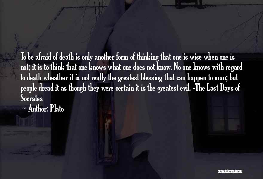 Death Is Certain Quotes By Plato