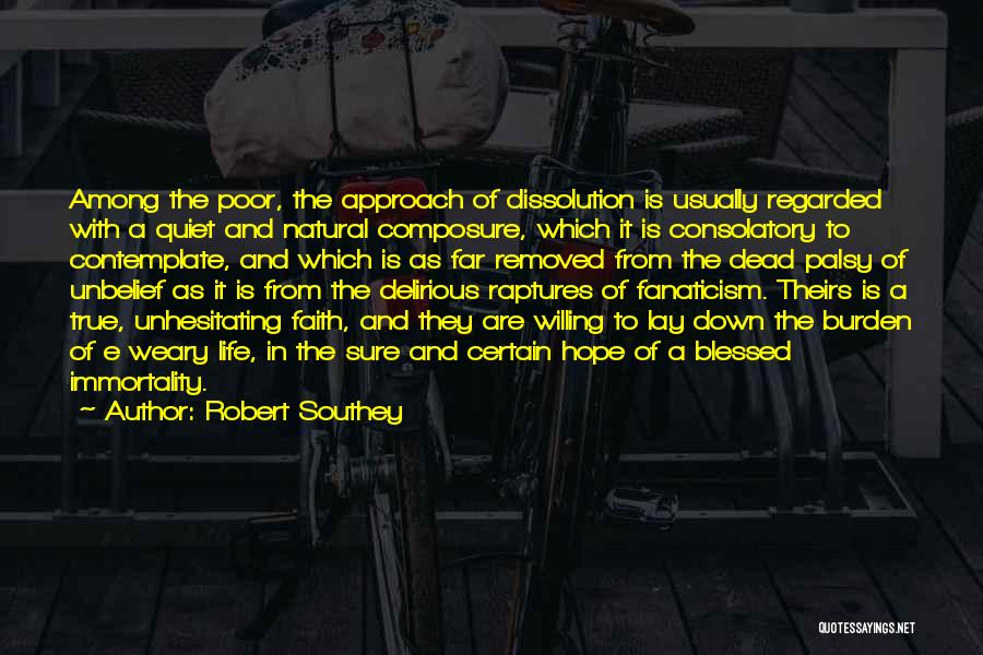 Death Is Certain Quotes By Robert Southey