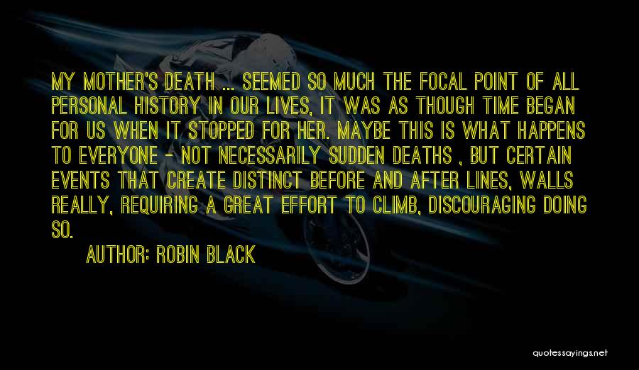 Death Is Certain Quotes By Robin Black