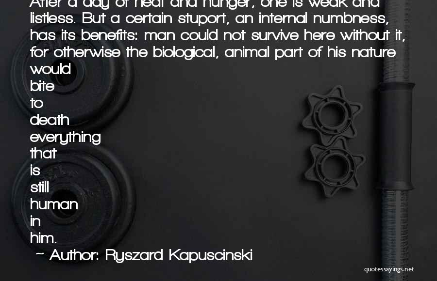 Death Is Certain Quotes By Ryszard Kapuscinski