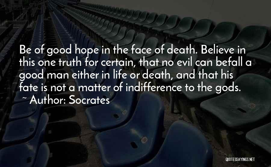 Death Is Certain Quotes By Socrates
