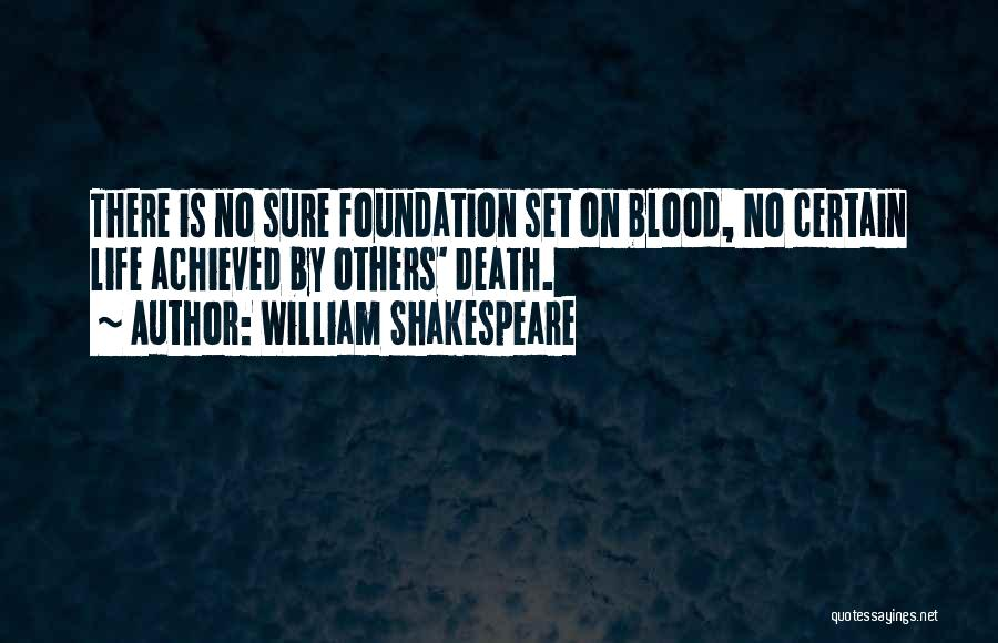 Death Is Certain Quotes By William Shakespeare