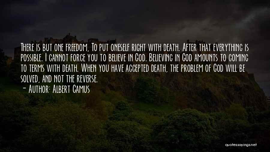 Death Is Coming Quotes By Albert Camus