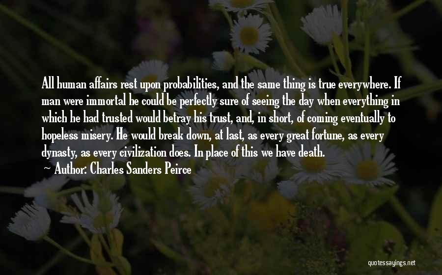 Death Is Coming Quotes By Charles Sanders Peirce