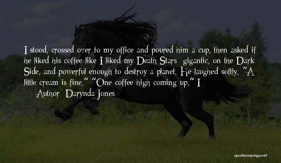 Death Is Coming Quotes By Darynda Jones