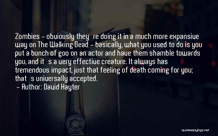 Death Is Coming Quotes By David Hayter