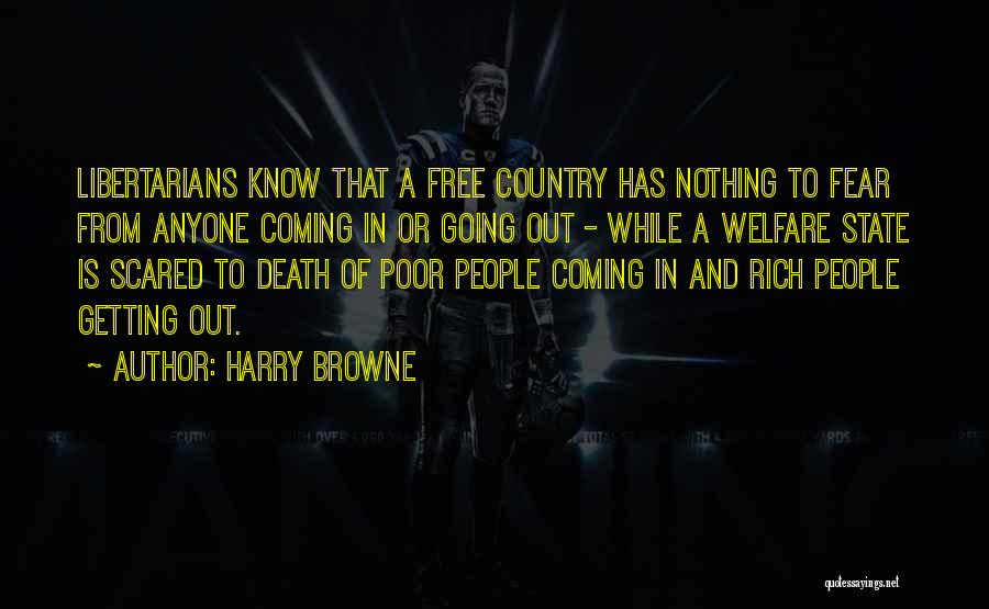 Death Is Coming Quotes By Harry Browne