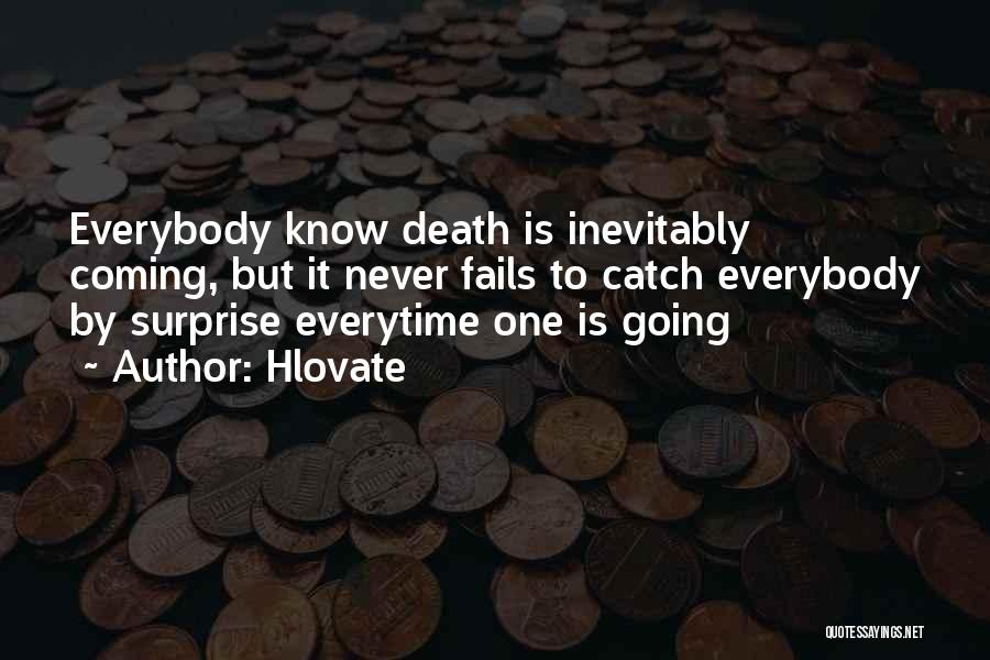Death Is Coming Quotes By Hlovate