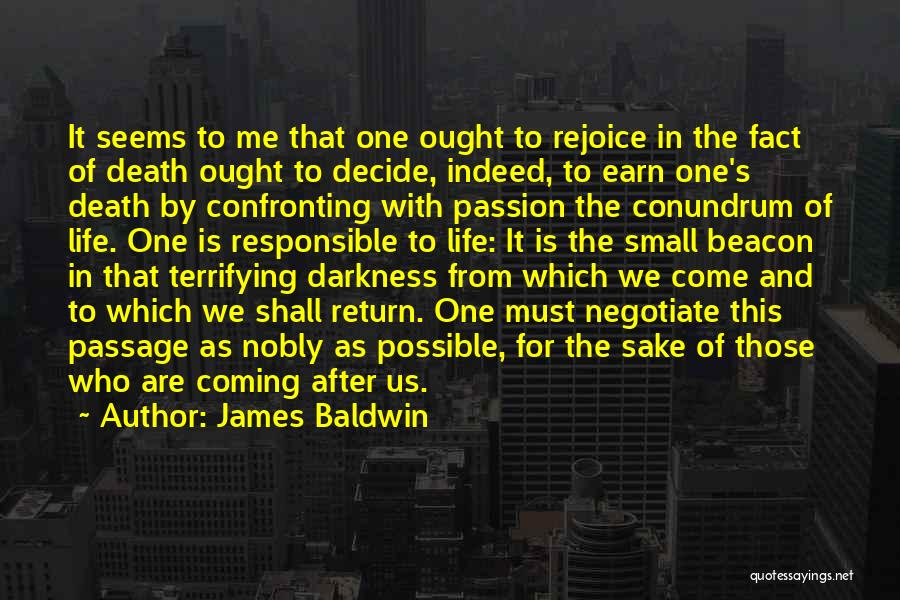 Death Is Coming Quotes By James Baldwin
