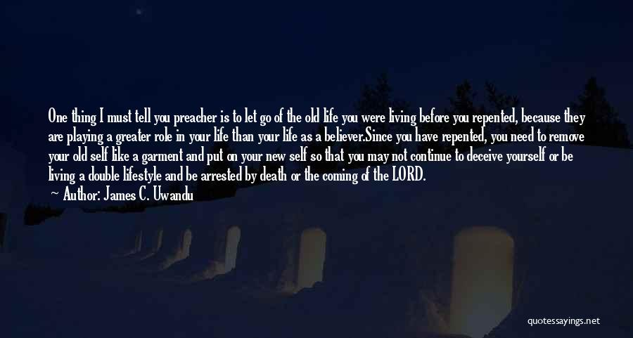 Death Is Coming Quotes By James C. Uwandu