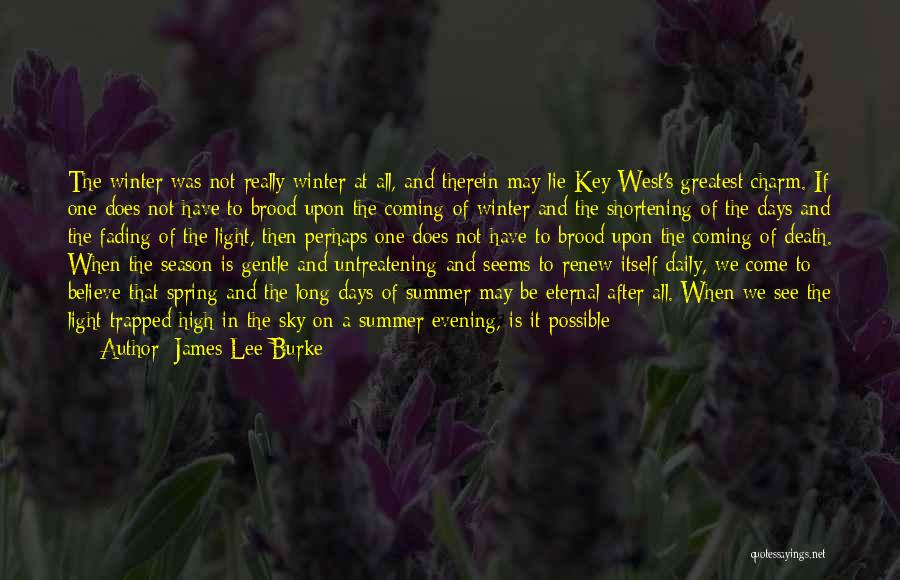Death Is Coming Quotes By James Lee Burke