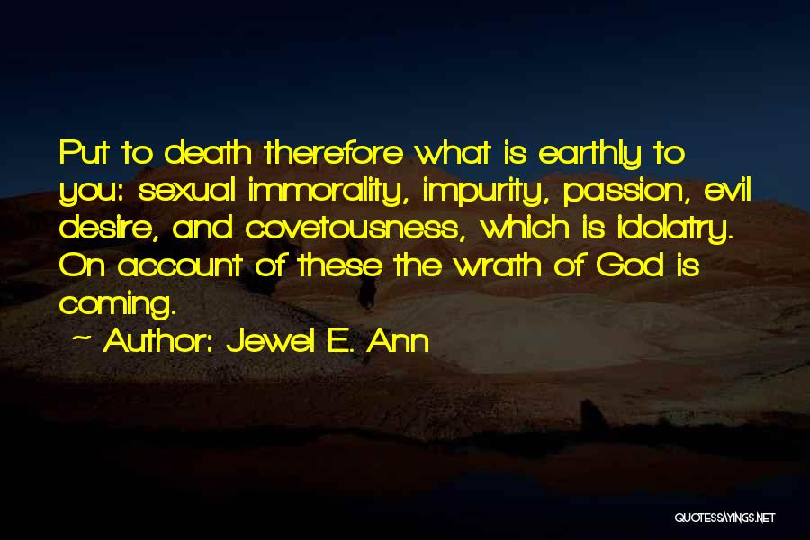 Death Is Coming Quotes By Jewel E. Ann
