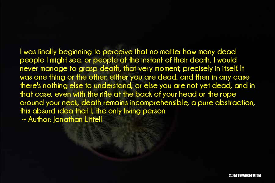 Death Is Coming Quotes By Jonathan Littell