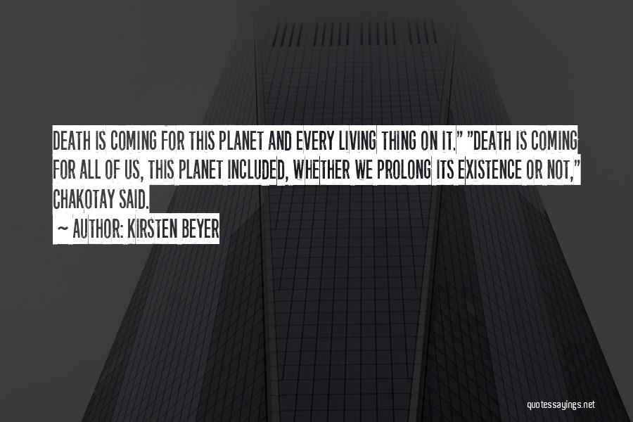 Death Is Coming Quotes By Kirsten Beyer