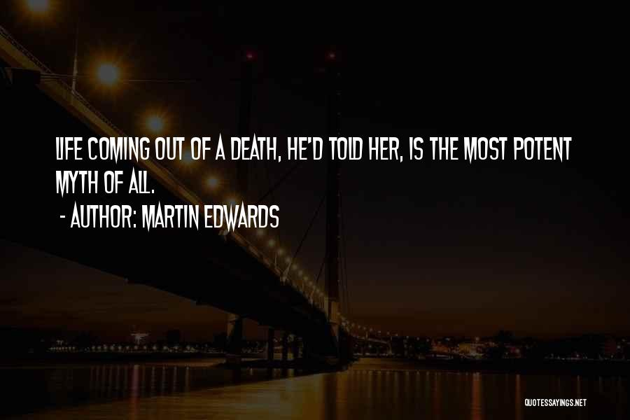 Death Is Coming Quotes By Martin Edwards