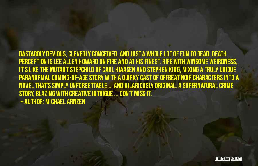 Death Is Coming Quotes By Michael Arnzen