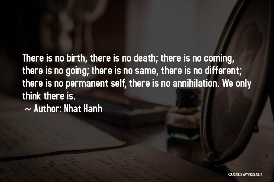 Death Is Coming Quotes By Nhat Hanh