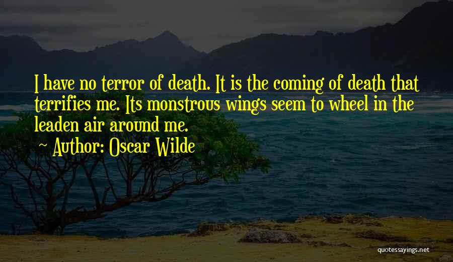 Death Is Coming Quotes By Oscar Wilde