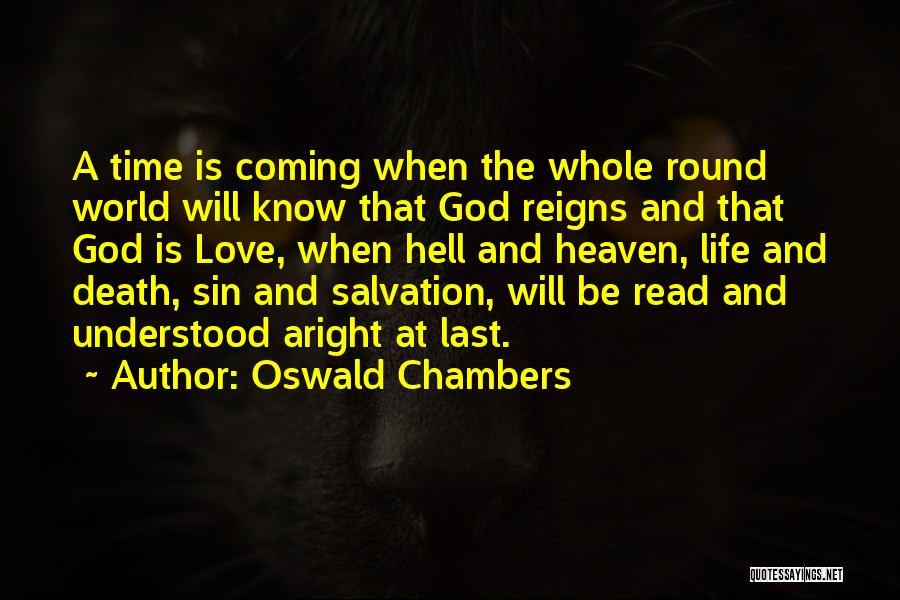 Death Is Coming Quotes By Oswald Chambers