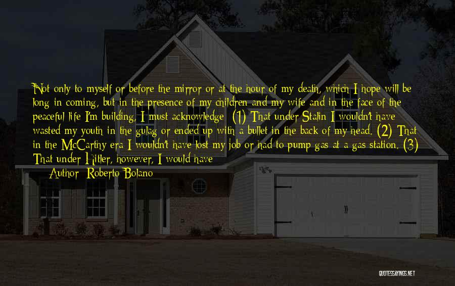 Death Is Coming Quotes By Roberto Bolano