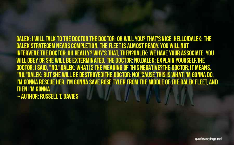 Death Is Coming Quotes By Russell T. Davies
