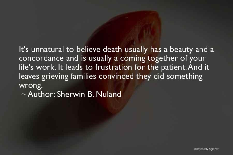 Death Is Coming Quotes By Sherwin B. Nuland