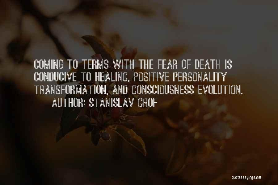 Death Is Coming Quotes By Stanislav Grof