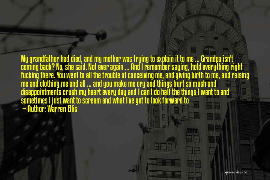 Death Is Coming Quotes By Warren Ellis