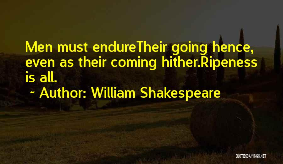 Death Is Coming Quotes By William Shakespeare