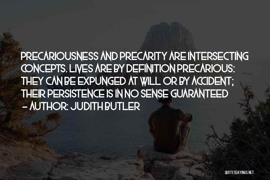 Death Is Guaranteed Quotes By Judith Butler