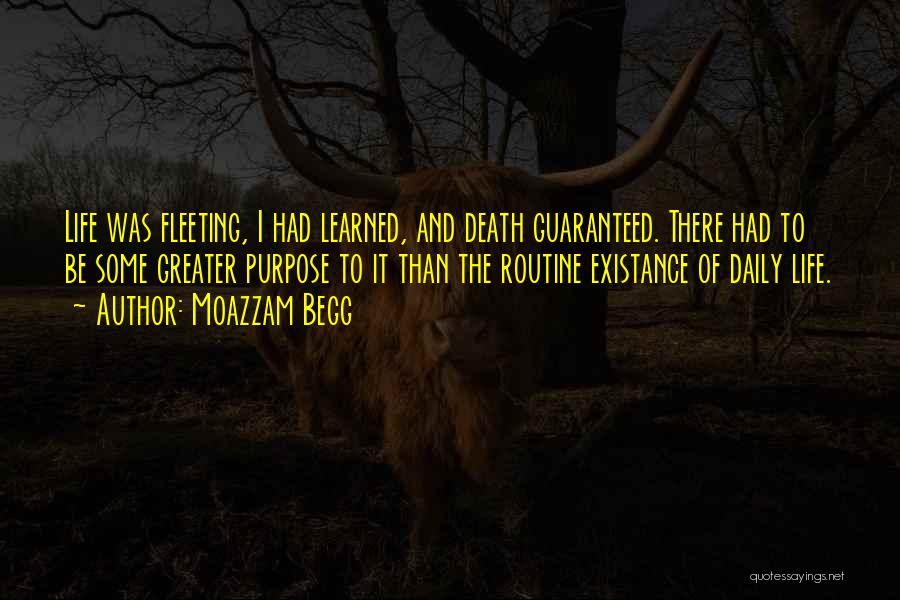 Death Is Guaranteed Quotes By Moazzam Begg
