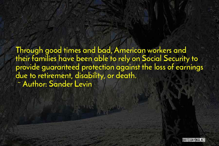 Death Is Guaranteed Quotes By Sander Levin