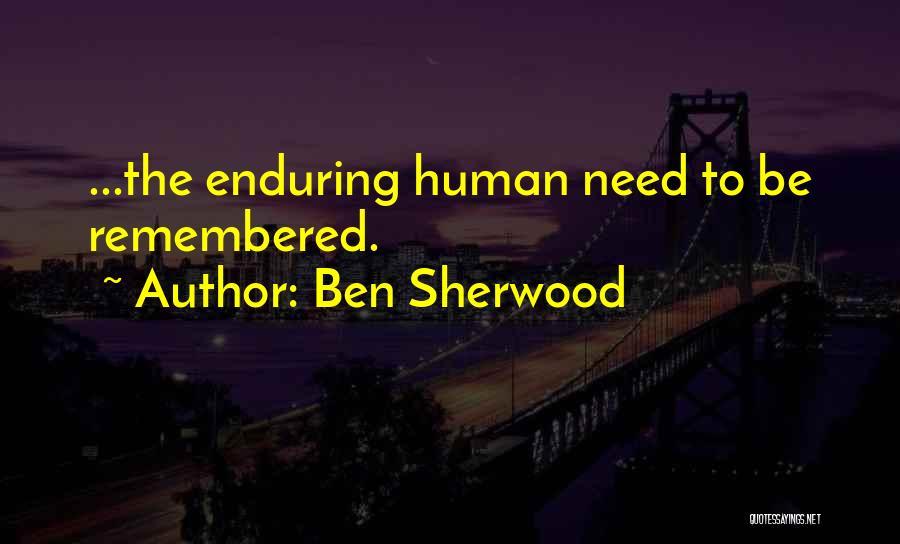 Death Memorials Quotes By Ben Sherwood