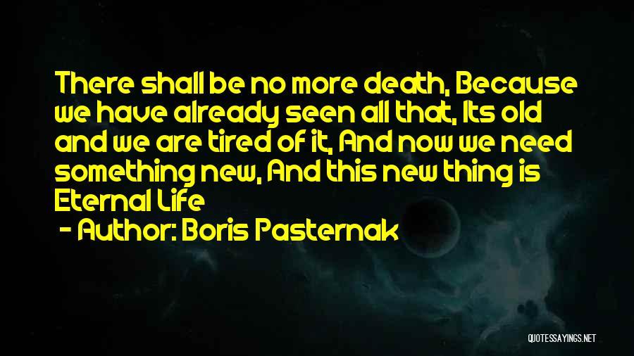 Death Motivational Quotes By Boris Pasternak