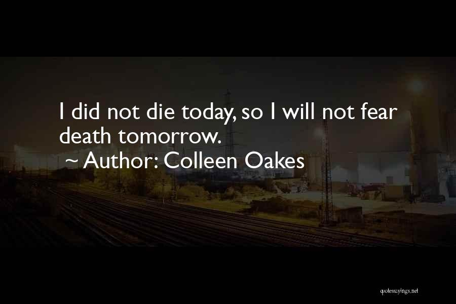 Death Motivational Quotes By Colleen Oakes