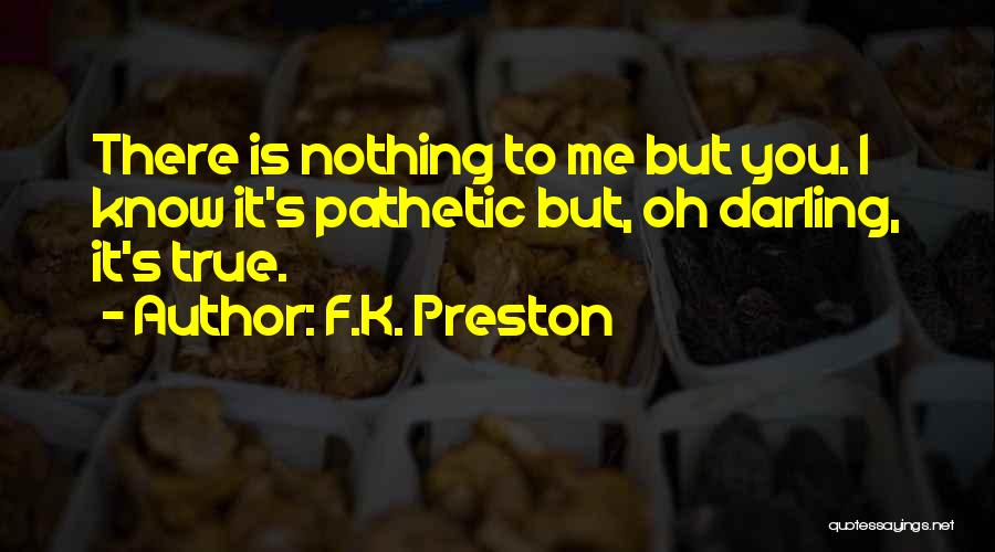 Death Motivational Quotes By F.K. Preston