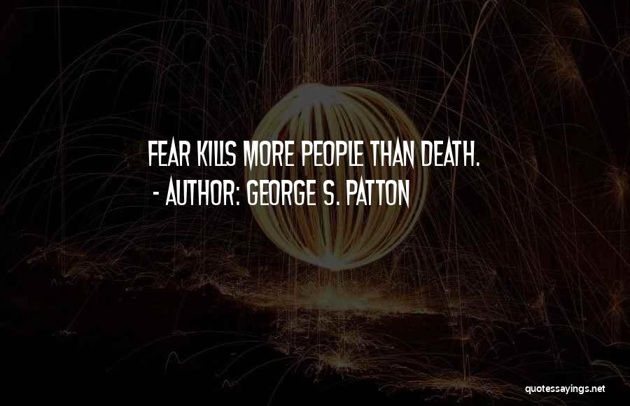 Death Motivational Quotes By George S. Patton